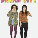 Broad City: Yaaas Queens!